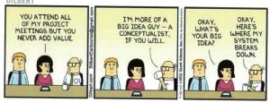 Dilbert cartoon with Wally posing an an idea guy