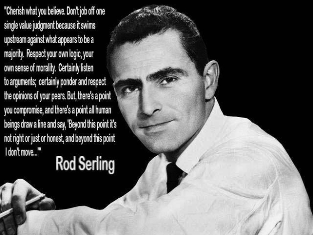 Rod Serling Profile:Quote