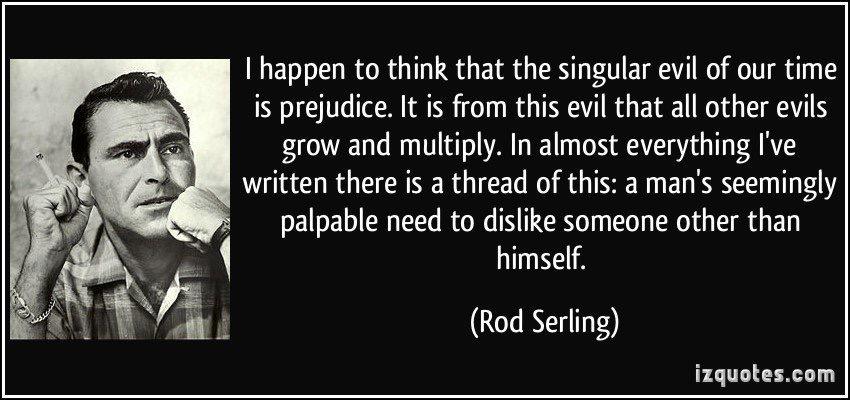 RodSerlingQuote-singular evil